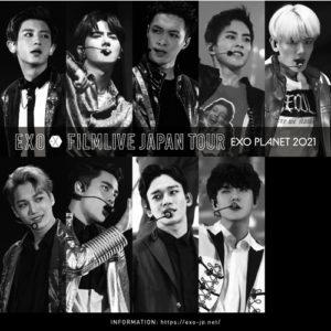EXO FILMLIVE JAPAN TOUR -EXO PLANET 2021-